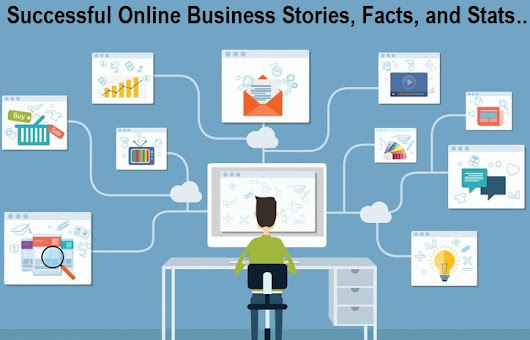 Top 5 Successful Online Business Stories, Facts, and Stats