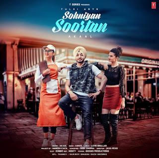 Sohniyan Soortan Lyrics - Akaal Song
