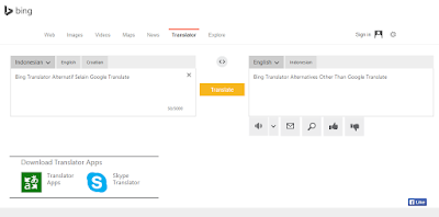 Bing Translator Alternatif Selain Google Translate