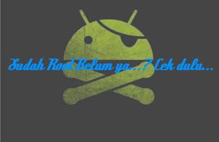 cara cek root atau belum di android