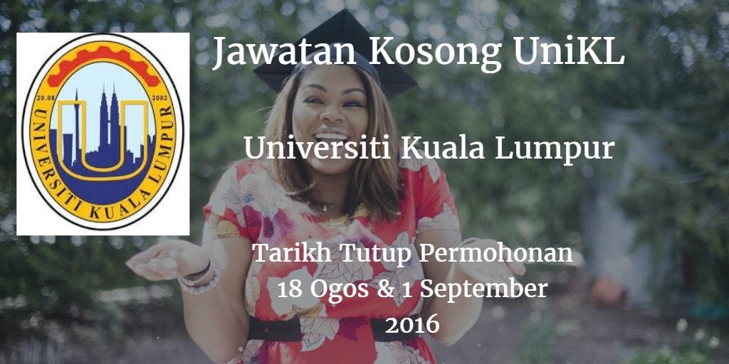 Jawatan Kosong UniKL 18 Ogos & 1 September 2016