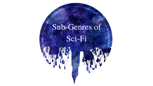 Sub-Genres of Sci-Fi