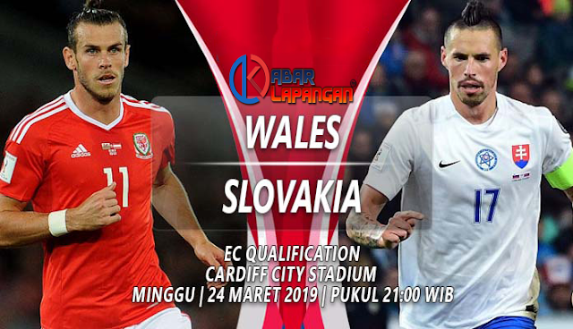 Prediksi Bola Wales vs Slovakia Kualiafikasi Euro 2020