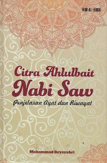 """Penyimpangan Syiah dalam Buku """"Citra Ahlul Bait Nabi Muhammad SAW"""""""
