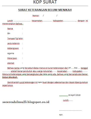 postingan kali ini admin ingin berbagi informasi mengenai contoh format surat dalam hal i Contoh Format Surat Keterangan Belum Menikah