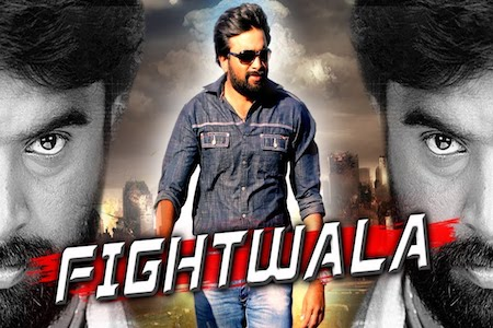 Fightwala 2017 Hindi Dubbed Full Movie Download
