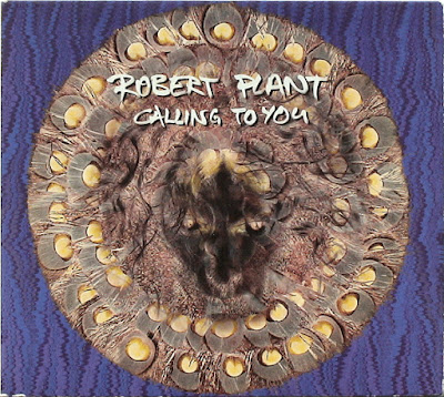 Welcome To Wherever You Are Robert Plant Calling To You