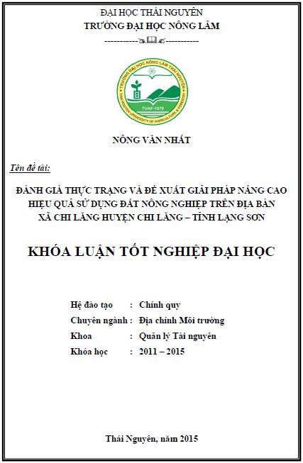 Đánh giá thực trạng và đề xuất giải pháp nâng cao hiệu quả sử dụng đất Nông nghiệp trên địa bàn xã Chi Lăng huyện Chi Lăng tỉnh Lạng Sơn