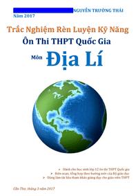 Trắc Nghiệm Rèn Luyện Kỹ Năng Ôn Thi THPT Quốc Gia Môn Địa Lí - Nguyễn Trường Thái