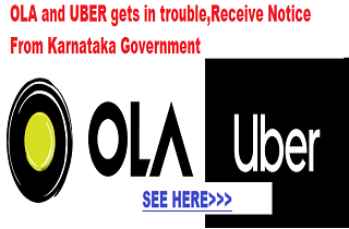 Ola And Uber In Trouble Received Notice From Karnataka Government