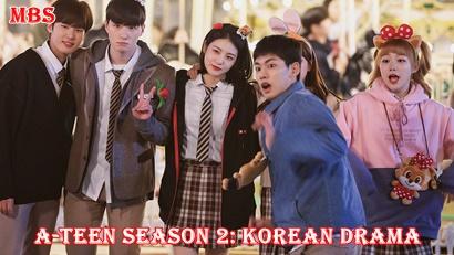 A-Teen Season 2 (에이틴 2)