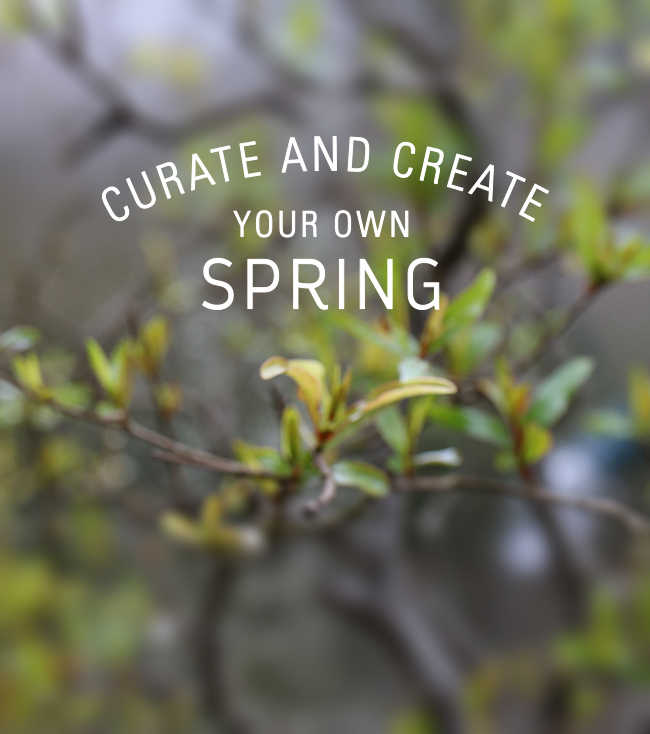 Create An Original Spring, Indoors and Out