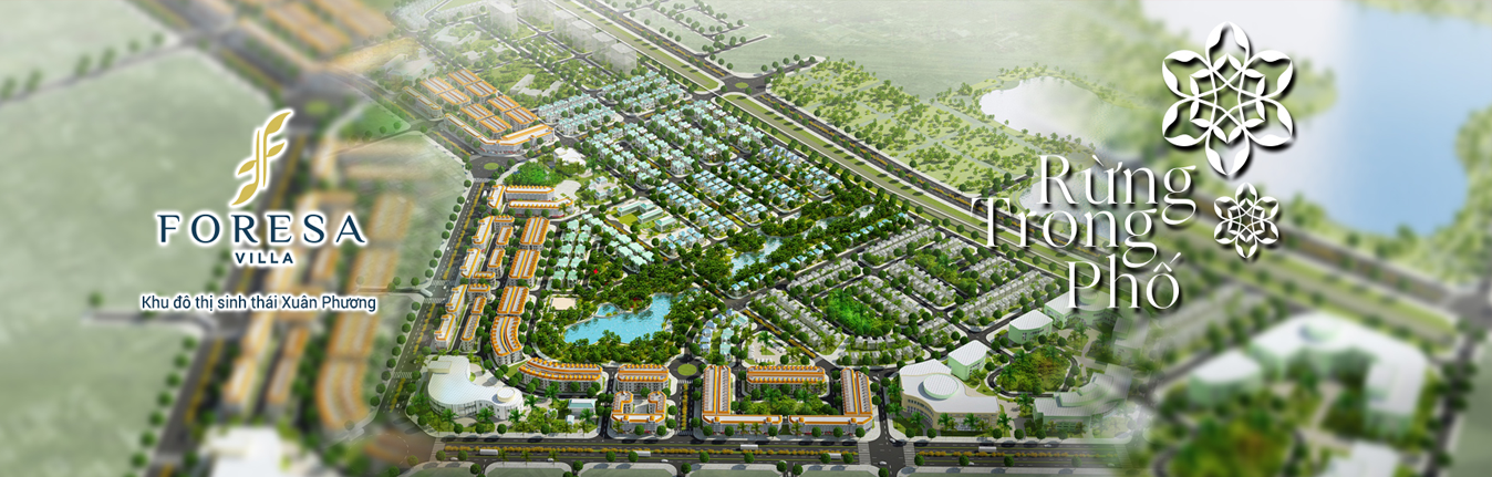 Phối cảnh tổng thể KĐT Xuân Phương Tasco - Foresa Villa
