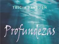 """Resenha: """"Profundezas"""" - Trilogia Sereia - Livro 03 -  Tricia Rayburn"""