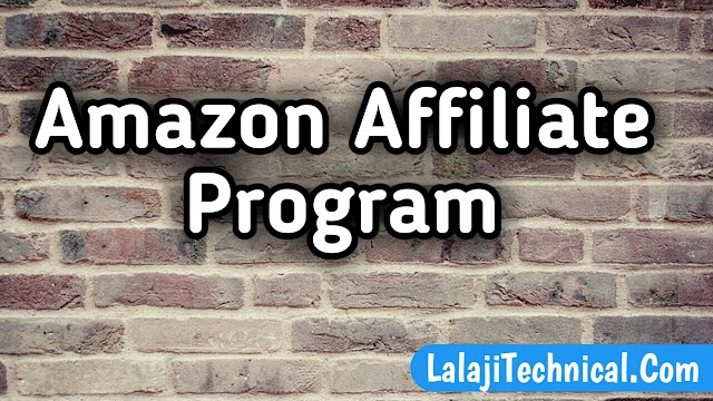 Amazon Affiliate Program Kya Hota Hai | Amazon Affiliate Se Paise Kaise Kmate Hai