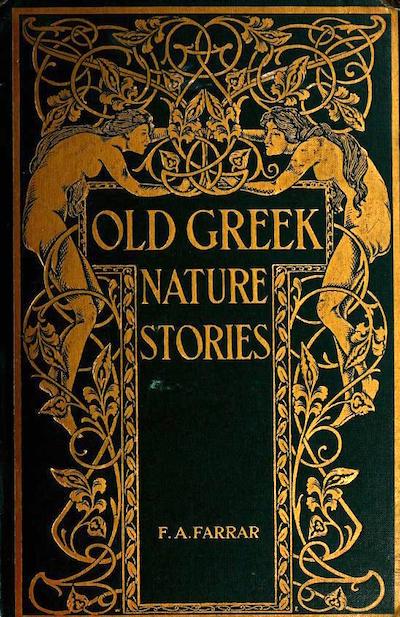 Freebookapalooza: Farrar  Old Greek Nature Stories