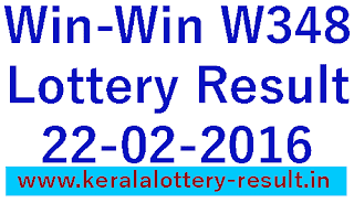 Kerala Lottery Result, Kerala Win Win Lottery Result, WinWin W348 Lottery result 22-02-2016, Kerala lotteries Win Win - W348 Result check online, Kerala Winwin W-348 Lottery result, Todays lottery winwin W 348 result,