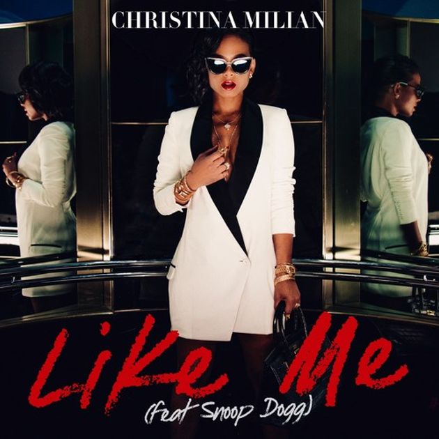 Christina Milian - Like Me (Feat. Snoop Dogg)