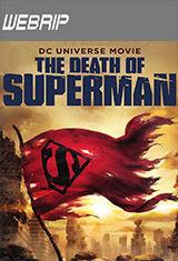 La muerte de Superman (2018) WEBRip Latino AC3 2.0