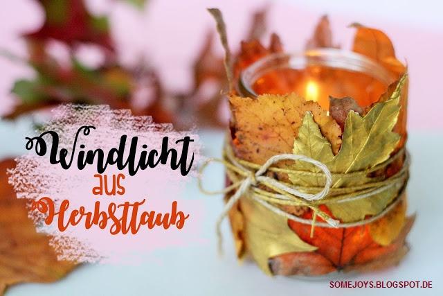 DIY Windlicht basteln - Some Joys