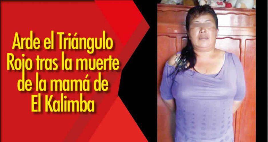 Arde el Triángulo Rojo tras la muerte de la mamá de El Kalimba