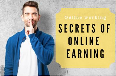 Secrets Of Online Earning, Online Earning, Online Earning tips, make money online, making money online, earn money online,