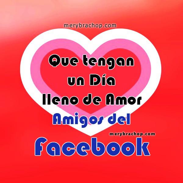 Video para mis amigos del facebook en el día del amor y la amistad, 14 de febrero, Día de san Valentin, frases bonitas para amiga, amigo. Mensaje en video corto.