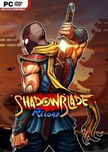 Free Download Shadow Blade Reload PC Full Version