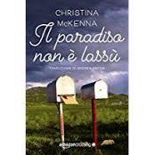 Il paradiso non è lassù di Christina McKenna