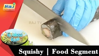 Squishy | Food Segment | Pengal Neram | 16 August 2018 | Raj Tv
