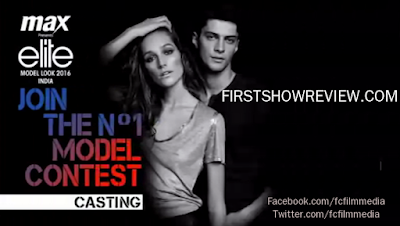 Get Ready to Become a Super Model : Max Elite Model Look India TVC 2016