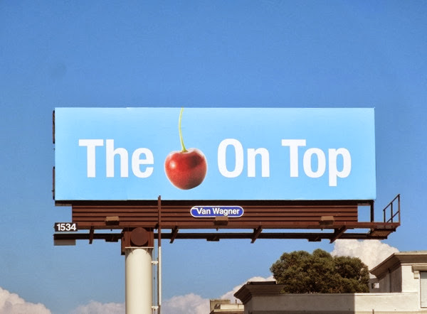 The cherry on the top billboard