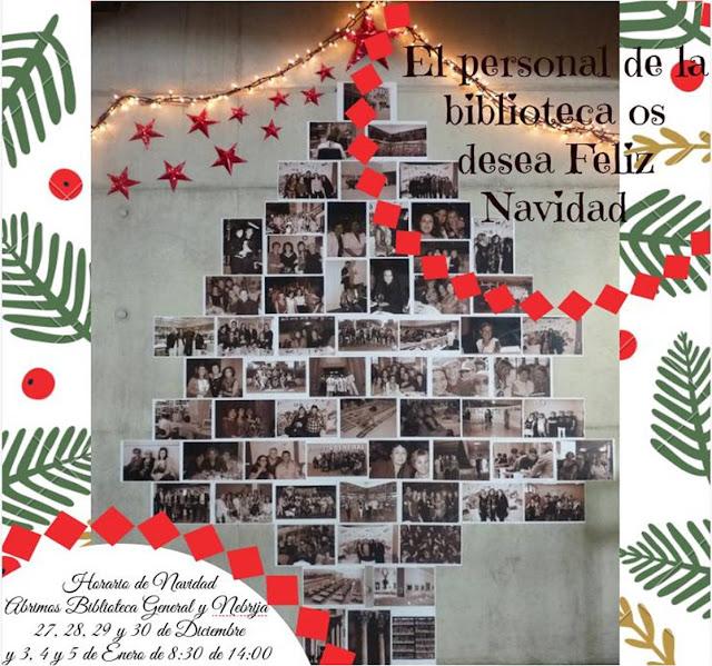 Ya está aquí la Navidad y el personal bibliotecario os desea que paséis unos Felices Días de descanso.