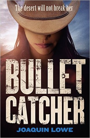 """Book Review: """"Bullet Catcher"""" by Joaquin Lowe"""