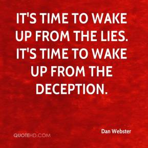 It's time to wake up from the lies