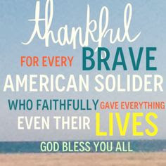 Happy Memorial Day 2016: thankful for every brave american solided