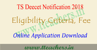 TS Deecet notification 2018, application form