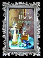 https://unpeudelecture.blogspot.com/2019/01/les-parfums-diris-de-florence-roche.html