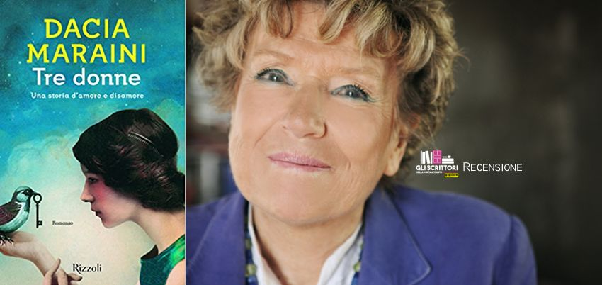 Tre donne, di Dacia Maraini