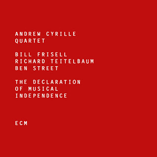 "Andrew Cyrille Quartet: ""The Declaration of Musical Independence"" / stereojazz"