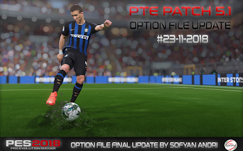 Option File | Final Update | PTE 5.1 | PES2018 | PC