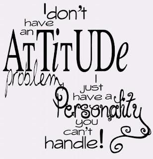 don't have attitude