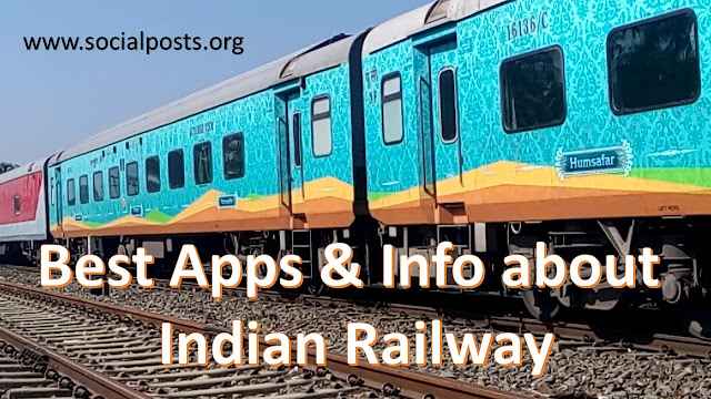 Indian Railway info and best apps of Indian Railway