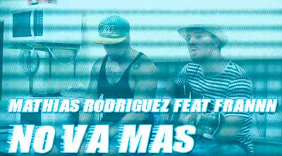 Mathias Rodriguez feat Frannn - No va más