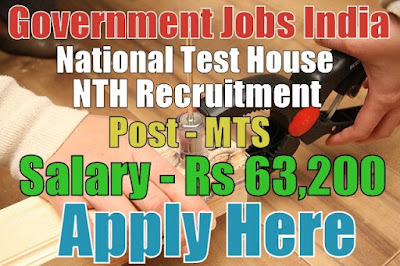 National Test House NTH Recruitment 2017