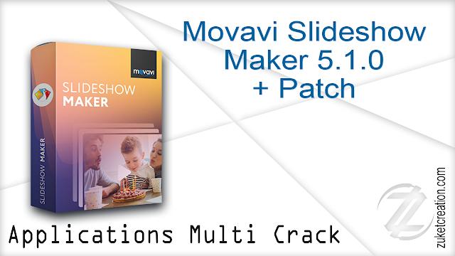 Movavi Slideshow Maker 5.1.0 + Patch
