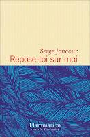 http://leden-des-reves.blogspot.fr/2016/10/repose-toi-sur-moi-serge-joncour.html