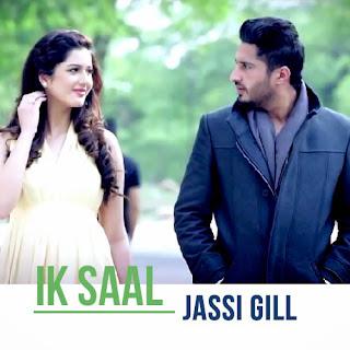 Ik Saal - Jassi Gill