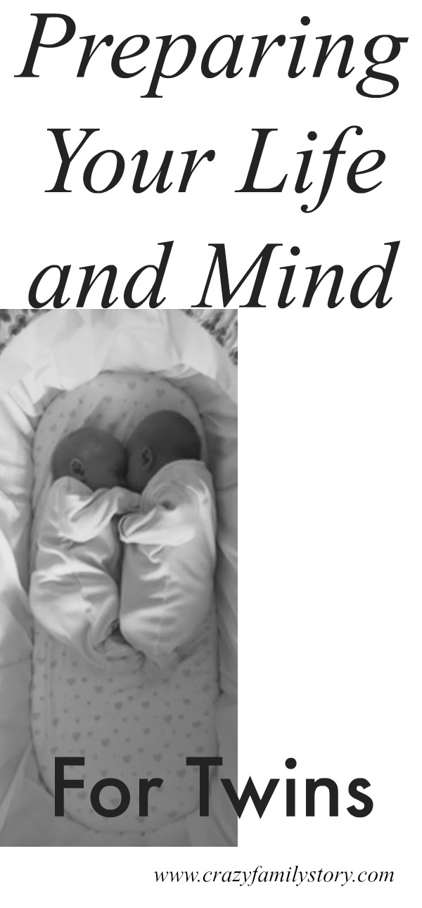 Preparing your Life and Mind for Twins