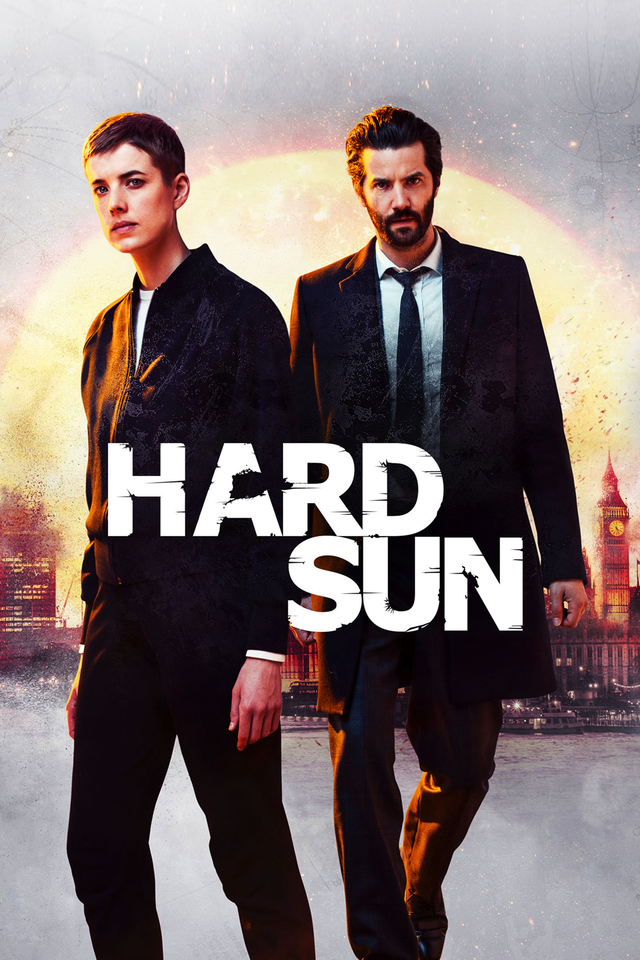 Hard Sun 2018: Season 1 - Full (6/6)
